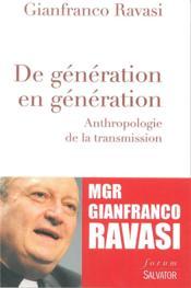 De génération en génération - Couverture - Format classique