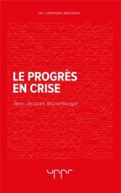 Le progrès en crise - Couverture - Format classique
