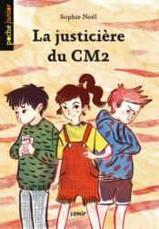La justicière du CM2 - Couverture - Format classique