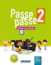 Passe passe 2 ; cahier + CD - Couverture - Format classique