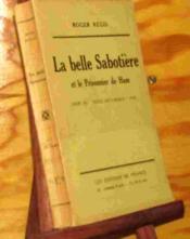 La Belle Sabotiere Et Le Prisonnier De Ham - Napoleon Iii - Couverture - Format classique
