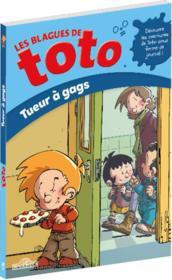 Les blagues de Toto ; tueur à gags - Couverture - Format classique