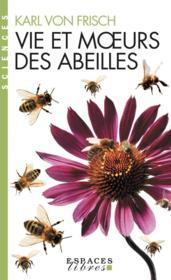 Vie et moeurs des abeilles - Couverture - Format classique