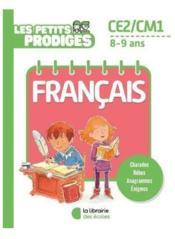 Les petits prodiges ; français ; CE2/CM1 ; 8/9 ans - Couverture - Format classique