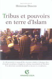 Tribus et pouvoirs en terre d'islam - Couverture - Format classique