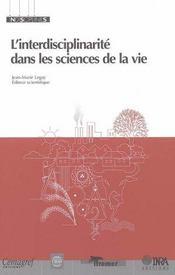 L'interdisciplinarité dans les sciences de la vie - Intérieur - Format classique