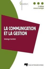 Communication et la gestion (2e édition) - Couverture - Format classique