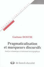 Pragmaticalisation et marqueurs discusifs - Intérieur - Format classique