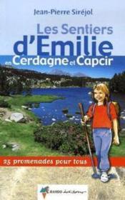 LES SENTIERS D'EMILIE ; Cerdagne et Capcir - Couverture - Format classique