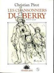 Chansonniers du Berry t.2 ; deuxième époque - Couverture - Format classique