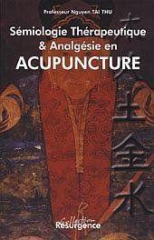 Semiologie Therapeutique Et Analgesique En Acupuncture - Couverture - Format classique