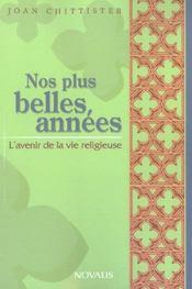 Nos Plus Belles Annees, Avenir De La Vie Religieuse - Intérieur - Format classique