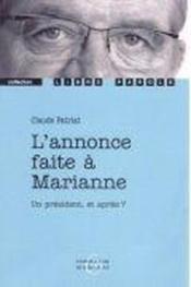 L'Annonce Faite A Marianne - Couverture - Format classique