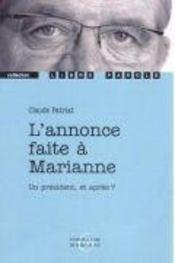 L'Annonce Faite A Marianne - Intérieur - Format classique