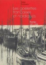Pornic, splendeur goelettes francaises & nordiques - Couverture - Format classique