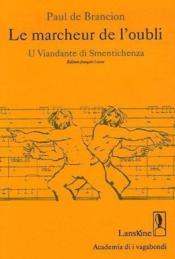 Marcheur de l'oubli ; u viandante di smentichenza - Couverture - Format classique