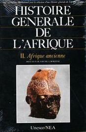 Histoire générale de l'Afrique t.2 ; Afrique ancienne - Intérieur - Format classique