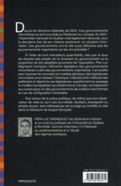 Les gouvernements minoritaires au Canada et au Québec ; historique, contexte électoral et efficacité législative - 4ème de couverture - Format classique