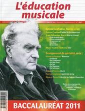 L'éducation musicale ; baccalauréat 2011 - Couverture - Format classique