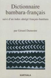 Dictionnaire Bambara-Francais, Suivi D'Un Index Abrege Francais-Bambara - Couverture - Format classique