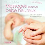 Massages pour un bébé heureux - Couverture - Format classique