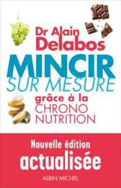 telecharger Mincir sur mesure grace a la chrono-nutrition (edition 2012) livre PDF/ePUB en ligne gratuit