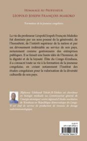 Hommage au professeur Léopold Joseph François Makoko ; formateur de la jeunesse congolaise - 4ème de couverture - Format classique