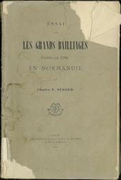 Essai Sur Les Grands Bailliages Etablis En 1788 En Normandie - Couverture - Format classique
