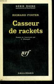 Casseur De Rackets. ( Too Late For Mourning ). Collection : Serie Noire N° 722 - Couverture - Format classique