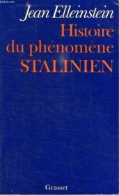 Histoire Du Phenomene Stalinien. - Couverture - Format classique