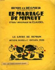 Le Mariage De Minuit. 27 Bois Originaux De Claudel . Le Livre De Demain N° 109. - Couverture - Format classique