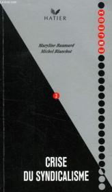 Crise Du Syndicalisme - Couverture - Format classique