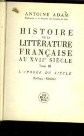 Histoire De La Litterature Francaise Au Xvii° Siecle - Tome Iii - L'Apogee Du Siecle - Boileau - Moliere - Couverture - Format classique