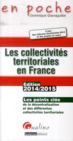 Les collectivités territoriales en France (édition 2014/2015) - Couverture - Format classique