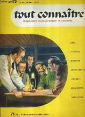 TOUT CONNAITRE PUBLICATION ENCYCLOPEDIQUE EN COULEURS - ARTS SCIENCES HISTOIRE DECOUVERTES LEGENDES DOCUMENTS INSTRUCTIFS - N°15 15 DECEMBRE 1955 - Thomas Alva Edison - histoire de la montre - michel ange buonarroti - les colibris etc... - Couverture - Format classique