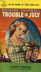 Trouble In July - Couverture - Format classique