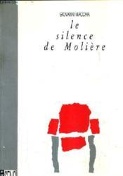 Le Silence De Moliere. - Couverture - Format classique