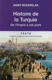 Histoire de la Turquie ; de l'Empire à nos jours - Couverture - Format classique