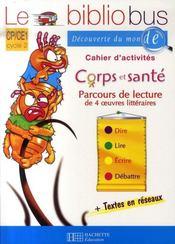 CP, CE1 ; corps et santé ; cahier d'activités - Intérieur - Format classique