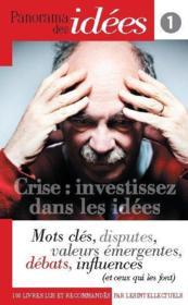 PANORAMA DES IDEES N.1 ; crise : investissez dans les idées - Couverture - Format classique