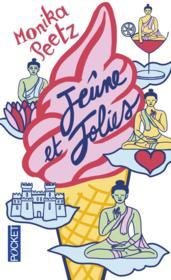Jeûne et jolies - Couverture - Format classique