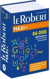 Dictionnaire Le Robert maxi + de la langue française - Couverture - Format classique