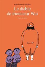Le diable de monsieur Wai - Couverture - Format classique