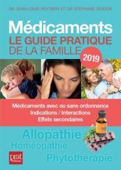 Médicaments ; le guide pratique (édition 2019) - Couverture - Format classique