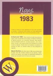 Nous, les enfants de ; 1983 ; de la naissance à l'âge adulte - 4ème de couverture - Format classique