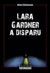 Lara Gardner a disparu - Couverture - Format classique