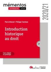 Introduction historique au droit ; cours intégral et synthétique (édition 2020/2021) - Couverture - Format classique
