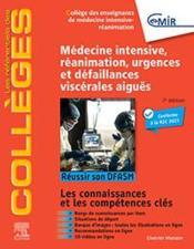 Médecine intensive, réanimation, urgences et défaillances viscérales aiguës ; réussir son DFASM ; connaissances clés (7e édition) - Couverture - Format classique