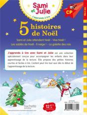 J'apprends à lire avec Sami et Julie ; 5 histoires de Noël - 4ème de couverture - Format classique