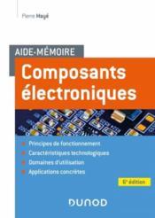Aide-mémoire ; composants électroniques (6e édition) - Couverture - Format classique